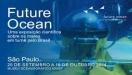 Museu Oceanogr�fico recebe a exposi��o Future Ocean