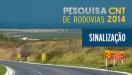 Sinaliza��o est� inadequada em 57,4% das rodovias avaliadas pela CNT